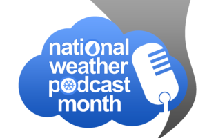 Exciting Show On Tap for Monday Night with Dr. Russ Schneider as the 'Brains Kick off National Weather Podcast Month