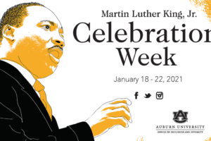 Alabama NewsCenter: Auburn University's Martin Luther King Jr. Celebration Week Highlighted by Virtual Events, Community Service Drive
