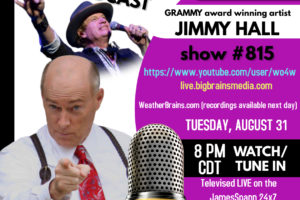 Grammy Award-Winning Artist Jimmy Hall Will Be On Tonight's WeatherBrains